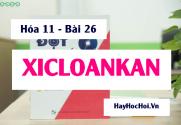 XicloAnkan tính chất hóa học cấu tạo phân tử của XICLOANKAN và Bài tập - Hóa 11 bài 26